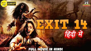 EXIT 14 Hollywood Movie In Hindi Dubbed | Hindi Dubbed Action Movie | Full HD 1080p