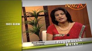 Home remedies to get glowing skin tips by Payal Sinha चेहरे पे चमक लाने की लिए घरेलू नुस्खे