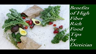 Diet Tips by Dietician Benefits of High Fiber Rich Diet in weight loss & Overall Body