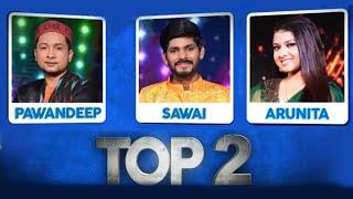Pawandeep - Sawai - Arunita Me Is Hafte Kaun Bane TOP 2, Kisko Mile Highest Votes? | Indian Idol 12