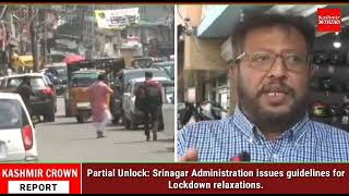 Partial Unlock: Srinagar Administration issues guidelines for Lockdown relaxations.