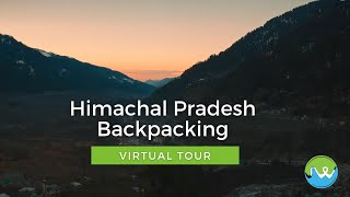 Himachal Backpacking 2020 Highlights | Travel Diaries | Virtual Tour | Travel Vlogs @JustWravel