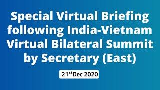 Special Virtual Briefing following India-Vietnam Virtual Bilateral Summit by Secretary (East)