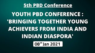 5th PBD Conference: 'Bringing together Young Achievers from India and Indian Diaspora'