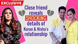 Nisha Rawal & Karan Mehra's friend Munisha Khatwani reveals SHOCKING details of their relationship