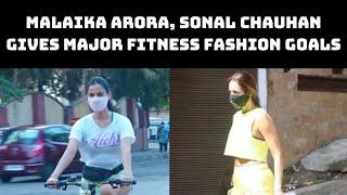 Malaika Arora, Sonal Chauhan Gives Major Fitness Fashion Goals | Catch News