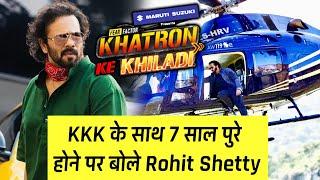 Khatro Ke Khiladi 11 - Apne 7 Saal Ke Journey Par Kya Bole Stunts Master Rohit Shetty