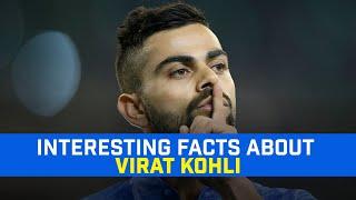 Interesting Facts about Virat Kohli | Facts You Didn't Know About Indian Captain Virat Kohli