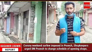 Corona weekend curfew imposed in Poonch, Shopkeepers urged DM Poonch to change schedule of opening