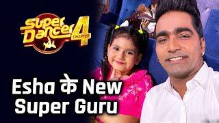 Super Dancer 4 - Soumit Ke Super Guru Vaibhav Ki Hui Badli, Ab Esha Ke Sath Denge Performance