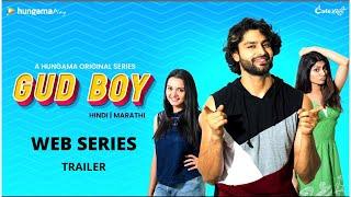 Gud Boy | Trailer | Cafe Marathi New Web Series | Rishi Saxena and Khushboo Tawde