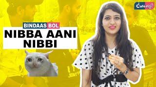 Nibba Nibbi | Bindass Bol | Cafe Marathi