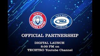 Live Digital Launch - Techtro Swades United FC x India Rush SC Partnership