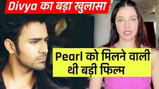 Pearl V Puri Ko Mili Thi Bohot Badi Film | Divya Khosla Kumar Ka Khulasa