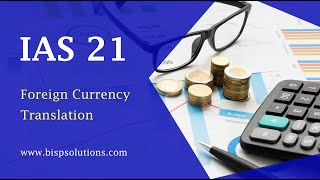 IAS21 Foreign Currency Translation | FCCS Foreign Currency Translation | CTA