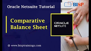 NetSuite Comparative Balance Sheet |Comparative Balance Sheet | NetSuite Consulting