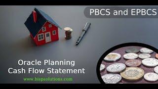 Oracle Planning Cash Flow Statement | PBCS Cash Flow Logic | PBCS Custom Cash Flow | BISP Planning