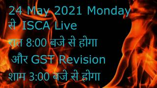 ISCA Live New Timing II ISCA Snjeevani Booti Memory Class Live New Timing