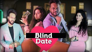 Blind Date With South Delhi Girl || Indian Swaggers