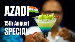 15th August Special - AZADI   शराब से आजादी   Wife से आजादी   15th August Special Mocktail   AZADI