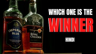 Royal Challenge Vs Imperial Blue Whisky Comparison | Which One is Best? | RC vs IB | Cocktails India