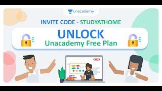 Unacademy Invite Code - STUDYATHOME | Unlock Unacademy Free Plan | Unlock Special Class & Mock Test