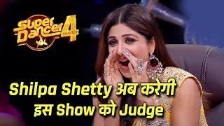 Super Dancer 4 Ki Judge Shilpa Shetty Ab Kar Sakti Hai Is Comedy Show ko Judge | Details Inside