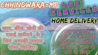 Chhindwara Agri Services ♤ Buy Seeds, Pesticides, Fertilisers ♧ Purchase Farm Machinary on rent