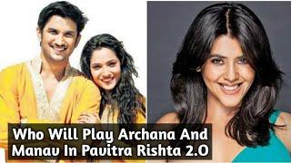 Pavitra Rishta 2.O : Who Will Play Manav & Archana's Character ?