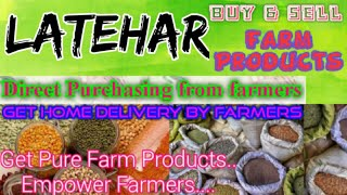 Latehar :- Buy & Sell Farm Products ♤ Purchase online & Get Home Delivery by Farmers ♧ Grains