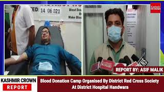 Blood Donation Camp Organised By District Red Cross Society At District Hospital Handwara