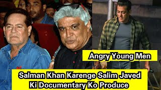 Angry Young Men Documentary On Salim Javed To Be Produced By Salman Khan