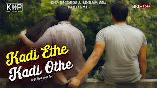 Latest Punjabi Song   Kadi Ethe Kadi Othe   Jazzy Music    New Punjabi Song 2020   KHP Records