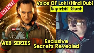 Loki (TV Series) Tom Hiddleston | Voice Of Loki Hindi Saptrishi Ghosh Reveals SECRETS And More...