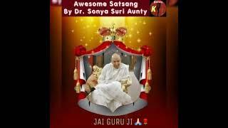 गुरुजी का सत्संग I Guruji satsang shared by Dr. Sonya Suri I Channel K I Miracles of Guruji.