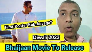 Bhaijaan Movie Is Set For Diwali 2022 Release, Is Din Release Hoga Bhaijaan Movie Ka First Poster!