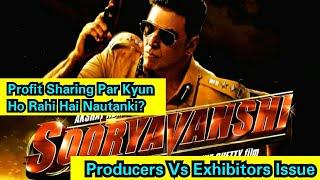Sooryavanshi Ke Profit Sharing Ko Lekar Firse Kyun Ho Rahi Hai Producers Aur Exhibitors Ki Nautanki!