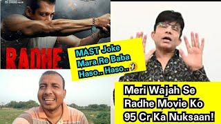 KeArKe Ne Kahaa Ki Meri Wajah Se RADHE Movie Ko 95 Crores Ka Nuksaan Hua? Salman Ke Fans Nahi Hai