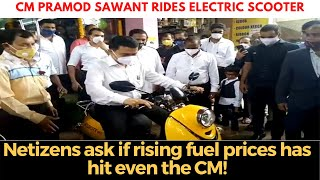 CM rides electric scooter, Netizens ask if rising fuel prices has hit even the CM!