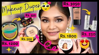 Amazing Makeup Dupes | Best Budget Beauty Finds in India | Dupes for High End Makeup in India