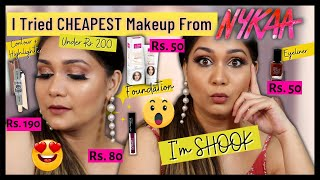 Trying *Cheapest* Makeup From NYKAA | EVERYTHING UNDER Rs. 200 | Full Face of सस्ता Makeup