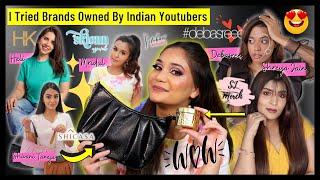I Tried Brands Owned By Indian Youtubers - SJ Merch, Skionn, #debasree & More | Nidhi Katiyar