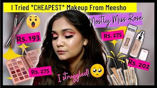 Tried *Cheapest* Makeup From MEESHO |  Tried Miss Rose Makeup Products | Full Face of सस्ता Makeup