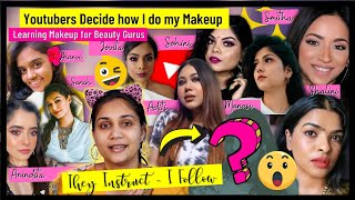 Youtubers Decide How I do My Makeup / Learning Makeup From Beauty Gurus / Nidhi Katiyar