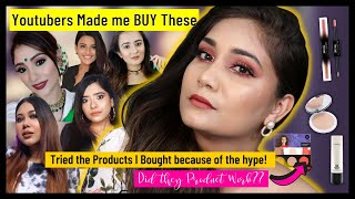YOUTUBERS made me Buy These / Tried the MAKEUP I Bought because it was Hyped ! / Nidhi Katiyar