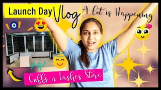 Launch Day Madness - Its crazy / CUFFS n LASHES Store & Period Update Post Covid / Nidhi Katiyar