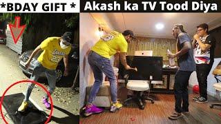 PRANK ON Akash On His Birthday - New Tv Tood Diya *CRYING*