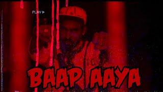 Baap Aaya |  Gauravzone X Mistabaaz