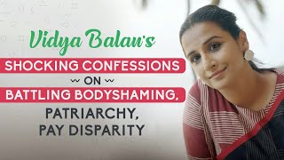 Vidya Balan on lows, patriarchy, bodyshaming: I was scared to step out of home; worked with a healer