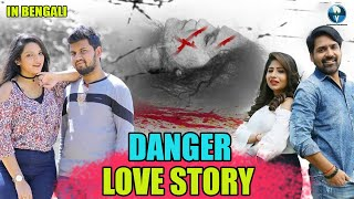 Danger Love Story | South Bangla Dubbed Romantic Movie | Bengali Full HD Movie